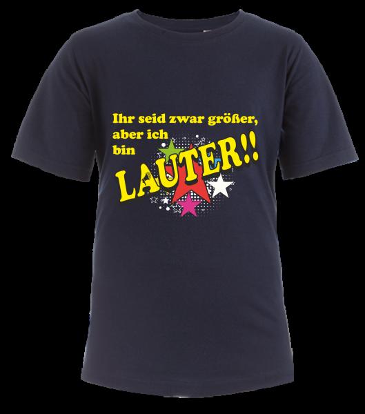 Kid's Fashion Organic-T - Ihr seid zwar größer, aber ich bin LAUTER!!