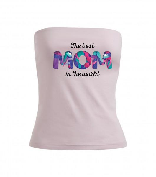 Tube-Top - Best Mom